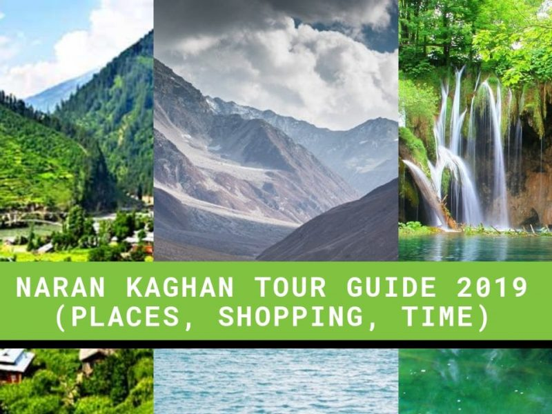 Naran Kaghan Tour Guide 2019