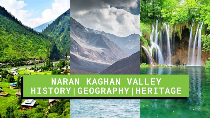 Naran Kaghan Valley Pakistan (History-Heritage-Geography)