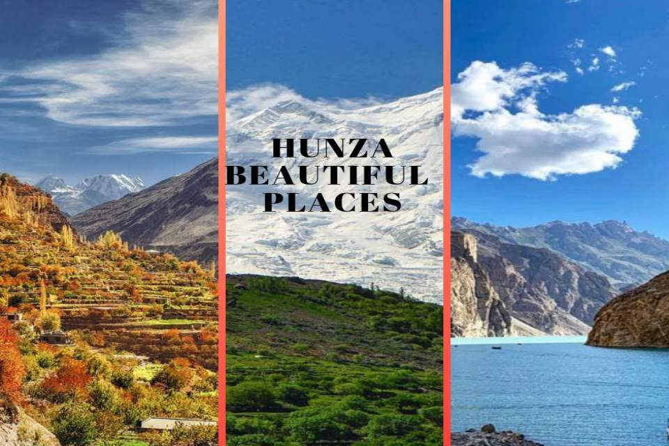 Hunza Beautiful Places