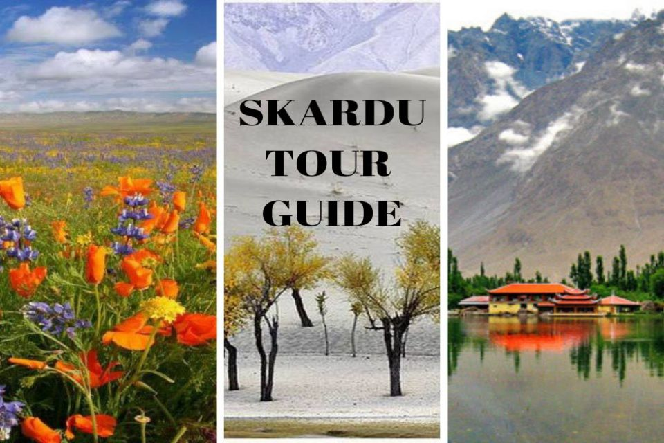 Skardu Tour Guide